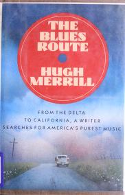 Cover of: The blues route | Hugh Merrill