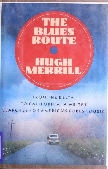 The blues route by Hugh Merrill